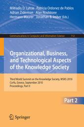 Organizational, Business, and Technological Aspects of the Knowledge Society: Third World Summit on the Knowledge Society, WSKS 2010, Corfu, Greece, September 22-24, 2010, Proceedings