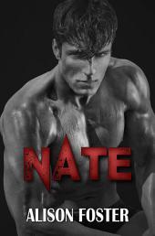 Nate: Prequel to Beautiful Ruin (Everlasting Series)