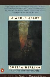 A World Apart: Imprisonment in a Soviet Labor Camp During World War II