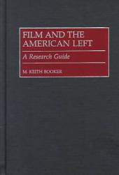Film and the American Left: A Research Guide