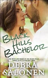Black Hills Bachelor: a Hollywood-meets-the-real-wild-west contemporary romance series
