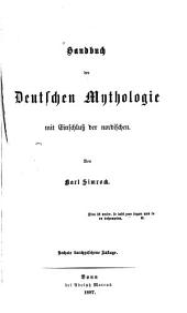 Handbuch der deutschen Mythologie: mit Einschluss der nordischen