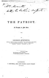 The Patriot: A Tragedy in Five Acts