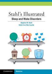 Stahl's Illustrated Sleep and Wake Disorders