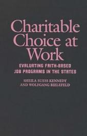 Charitable Choice at Work: Evaluating Faith-Based Job Programs in the States