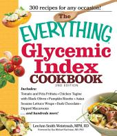 The Everything Glycemic Index Cookbook: Edition 2
