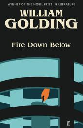 Fire Down Below: With an introduction by Victoria Glendinning
