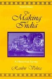 The Making of India: A Historical Survey