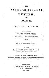 The Medico-chirurgical Review: Volume 27