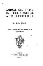 Animal Symbolism in Ecclesiastical Architecture