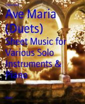 Ave Maria (Duets): Sheet Music for Various Solo Instruments & Piano