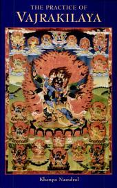 The Practice of Vajrakilaya