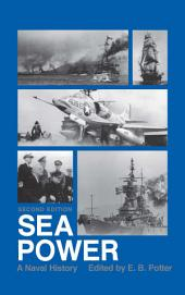 Sea Power: A Naval History, 2nd Edition