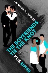 The Boyfriends Tie the Knot