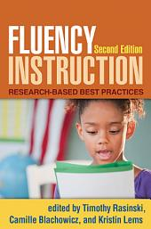 Fluency Instruction, Second Edition: Research-Based Best Practices, Edition 2