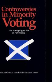 Controversies in Minority Voting: The Voting Rights Act in Perspective
