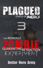 Plagued: The Ironville Zombie Quarantine Retraction Experiment