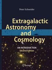Extragalactic Astronomy and Cosmology: An Introduction, Edition 2