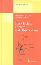 Black Holes: Theory and Observation: Proceedings of the 179th W.E. Heraeus Seminar Held at Bad Honnef, Germany, 18-22 August 1997