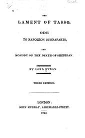 The lament of Tasso, Ode to Napoleon Buonaparte, and Monody on the death of Sheridan