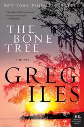 The Bone Tree: A Novel