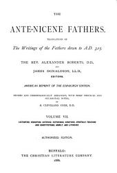 The Ante-Nicene Fathers: Volume 7