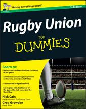 Rugby Union For Dummies: Edition 3