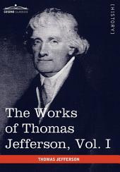 The Works of Thomas Jefferson: Autobiography, Anas, Writings 1760-1770