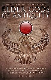 Elder Gods of Antiquity: First Journal of the Ancient Ones