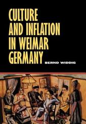 Culture and Inflation in Weimar Germany