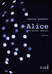 Alice (due piccoli stupidi)