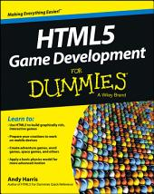 HTML5 Game Development For Dummies