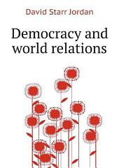 Democracy and world relations