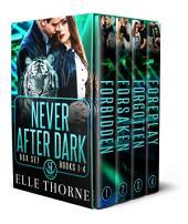 Never After Dark Omnibus: Shifters Forever Worlds: Shifters Forever Worlds