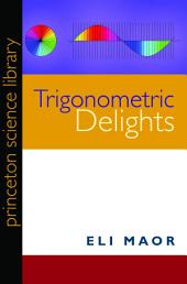 Trigonometric Delights