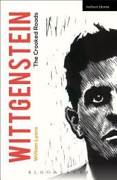 Wittgenstein: The Crooked Roads