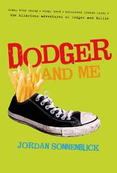 Dodger and Me: Volume 1