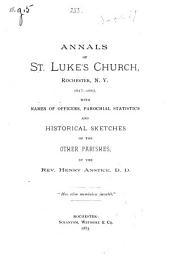 Annals of St. Luke's Church, Rochester, N.Y. 1817-1883