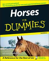Horses For Dummies: Edition 2