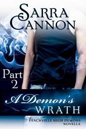 A Demon's Wrath: Part II: Jackson's Story
