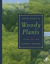 Physiology of Woody Plants: Edition 3