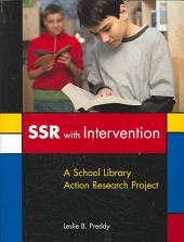SSR with Intervention: A School Library Action Research Project