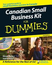 Canadian Small Business Kit For Dummies: Edition 2