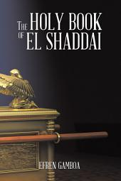 The Holy Book of El Shaddai