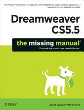 Dreamweaver CS5.5: The Missing Manual