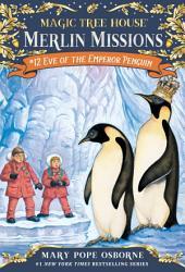 Magic Tree House #40: Eve of the Emperor Penguin