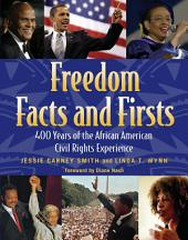Freedom Facts and Firsts: 400 Years of the African American Civil Rights Experience