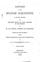 Letters on the Spanish Inquisition: a rare work, and the best which has ever appeared on the subject