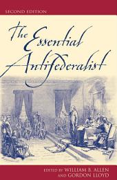 The Essential Antifederalist: Edition 2