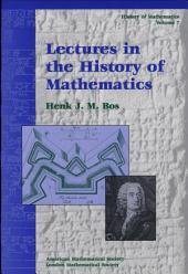 Lectures in the History of Mathematics